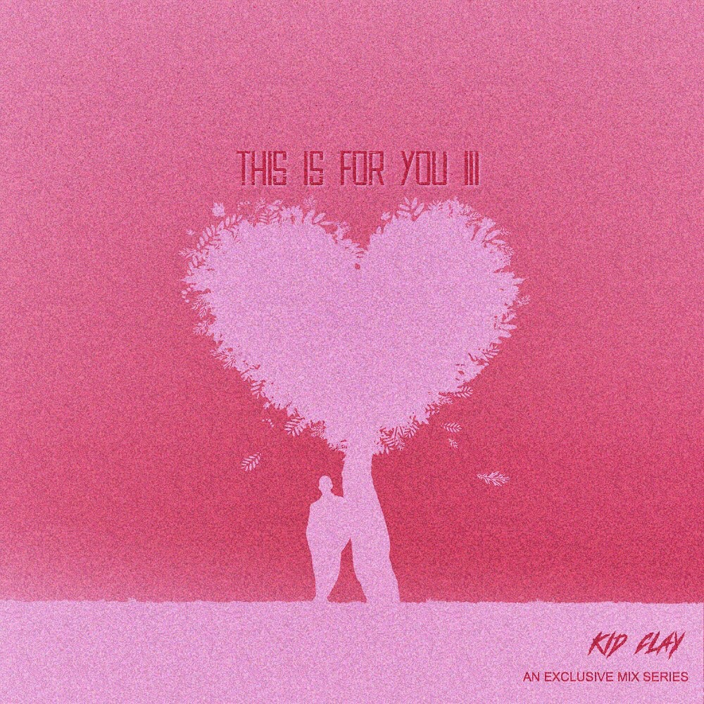 THIS IS FOR YOU III
